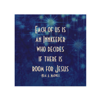 Room For Jesus Inspirational Quote Wood Print