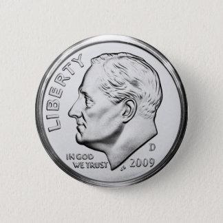 Roosevelt Dime 6 Cm Round Badge
