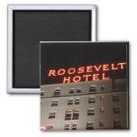 Roosevelt Hotel Magnet Refrigerator Magnet