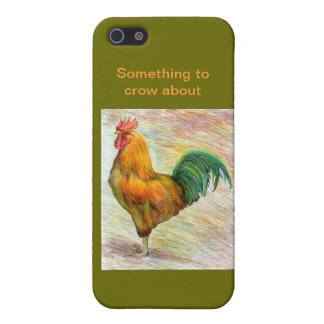 Rooster Something to Crow About iPhone 5 Cover