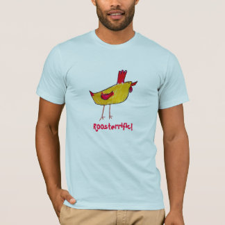 Roosterrific! Shirt