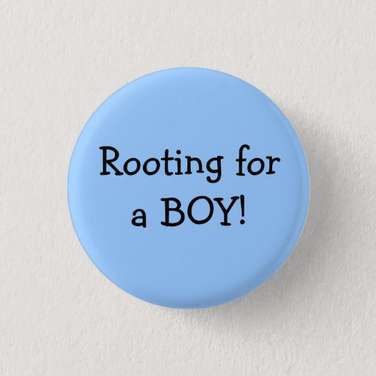 Rooting For A Boy 3 Cm Round Badge