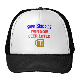 Rope Skipping pain now beer later Trucker Hats