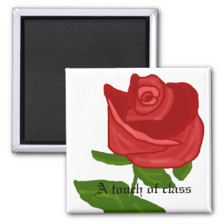 Rose, A touch of class magnet