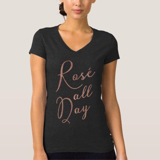 Rosé all Day Rose Gold Glitter T-shirt