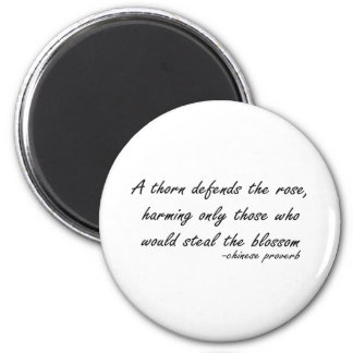 Rose and Thorn quote 6 Cm Round Magnet