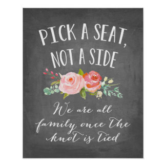 Rose Garden Wedding Sign | Pick A Seat, Not A Side Poster