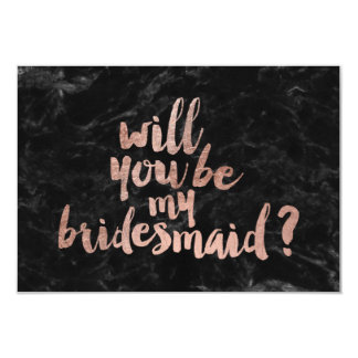 Rose gold black marble Will you be my Bridesmaid Card
