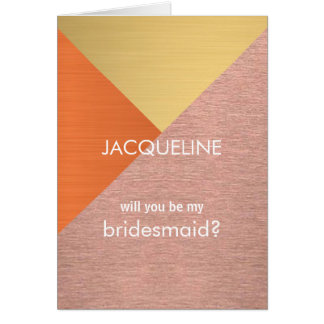Rose Gold Copper Wedding Will You Be My Bridesmaid Note Card