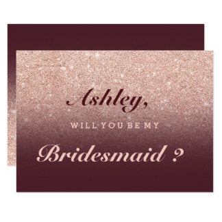 Rose gold faux glitter burgundy be my bridesmaid card