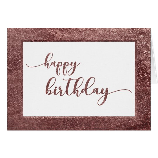 Rose Gold Glitter Happy Birthday Card