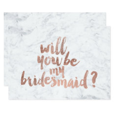 Rose Gold Marble Will You Be My Bridesmaid Card at Zazzle