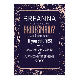 Rose Gold Navy Blue Paint Splatters Bridesmaids Card