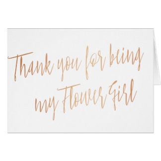 "Rose Gold ""Thank you for being my Flower Girl"" Card"
