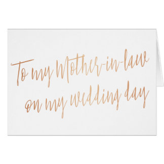 """Rose Gold """"To my mother-in-law on my wedding day"""" Greeting Card"""