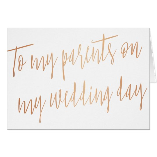 """Rose Gold """"To my parents on my wedding"""