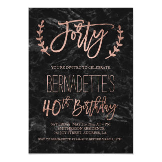 Rose gold typography black marble 40th Birthday 13 Cm X 18 Cm Invitation Card