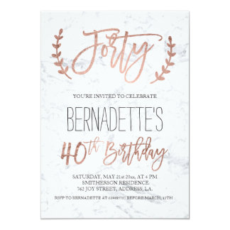 Rose gold typography white marble forty Birthday Card
