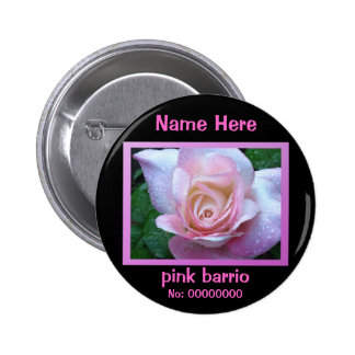 Rose pink barrio pinback buttons