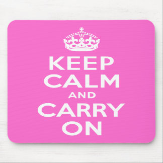 Rose Pink Keep Calm and Carry On Mouse Pads