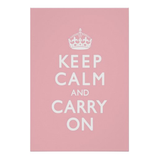 Rose Pink Keep Calm and Carry On Print