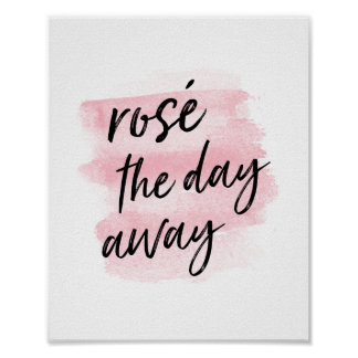 Rosé the Day Away | Art Print