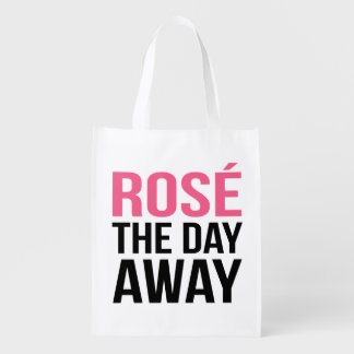 Rose the Day Away Quote Reusable Grocery Bag