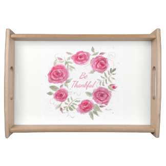 "Rose Wreath Tray with words """"Be Thankful"""