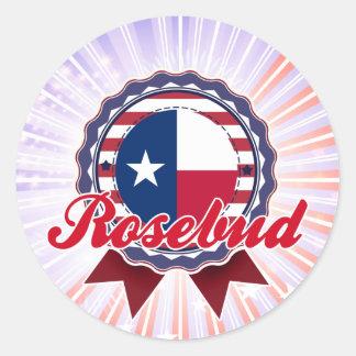 Rosebud TX Round Sticker