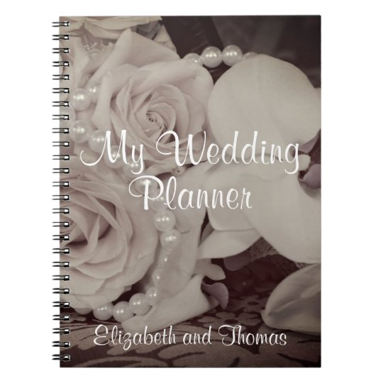 """Roses and Pearls 'My Wedding Planner"""" Notebook"""