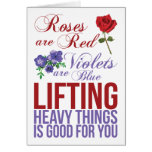 Roses Are Red, Violets Are Blue, Lift Heavy Things Greeting Cards