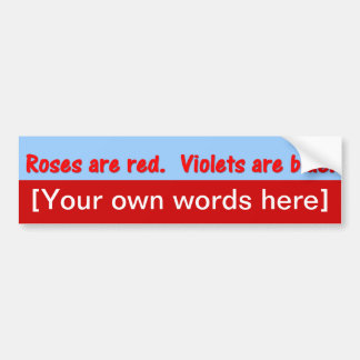 roses-are-red-violets-are-blue-template bumper stickers