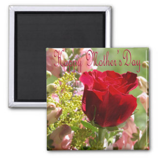 Roses for Mother/ Happy Mother's Day Square Magnet