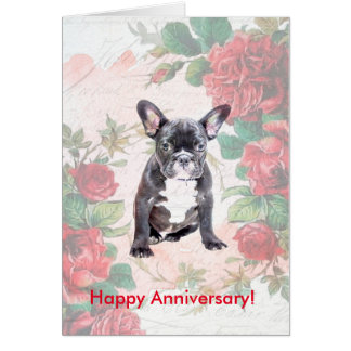 Roses French Bulldog Happy Anniversary Day Card