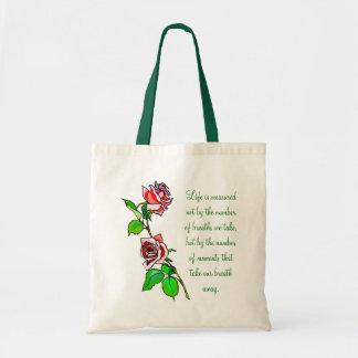 Roses Measure of Life Budget Tote Bag