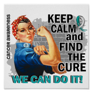 Rosie Keep Calm Cervical Cancer.png Poster