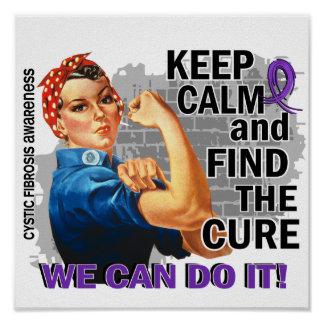 Rosie Keep Calm Cystic Fibrosis.png Poster