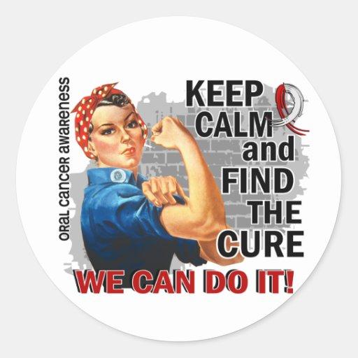 Rosie Keep Calm Oral Cancer.png Round Stickers