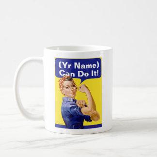 """Rosie Riveter """"(______) Can Do It!"""" Basic White Mug"""