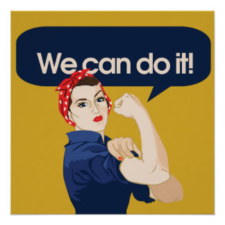 Rosie Riveter We can do it Poster