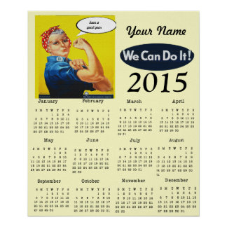 Rosie the Riveter 2015 One Page Calendar Poster