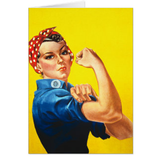 Rosie the Riveter Card