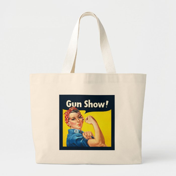 Rosie The Riveter Gun Show Sack Large Tote Bag