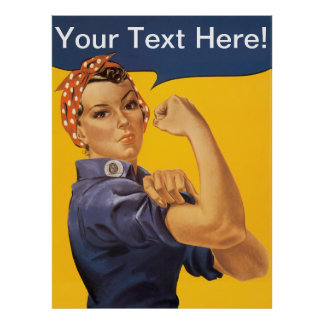 Rosie the Riveter We Can Do It! Customizable Text Poster