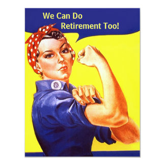 Rosie The Riveter We Can Do Retirement Invitations
