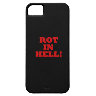 Rot In Hell iPhone 5 Cover