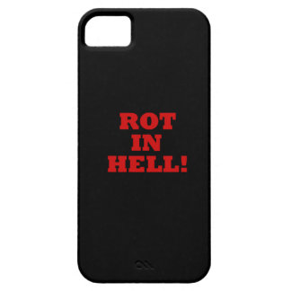 Rot In Hell iPhone 5 Case