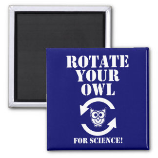Rotate Your Owl Magnet