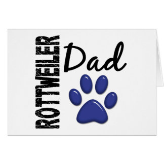 Rottweiler Dad 2 Greeting Card