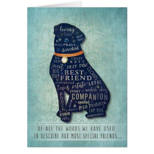 Rottweiler Dog Sympathy Card - Of all the